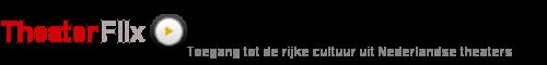 TheaterFlix - Toegang tot de rijke cultuur uit Nederlandse Theaters
